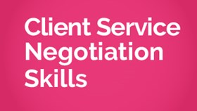 Client Service Negotiation Skills