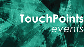 TouchPoints 2019 Launch