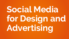 Social Media for Design and Advertising