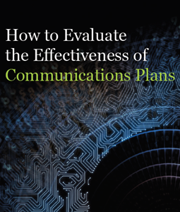 How to Evaluate the Effectiveness of Communication Plans