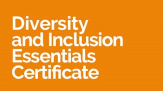 Diversity and Inclusion Essentials Certificate